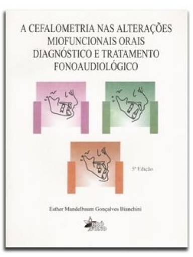 A Cefalometria nas alterações miofuncionais orais