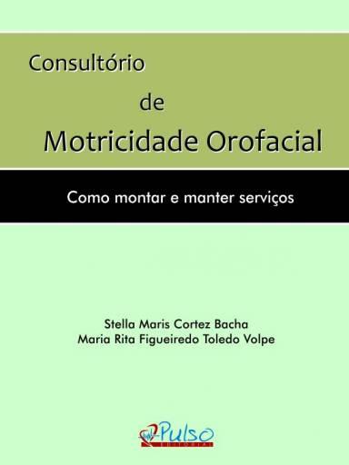 Consultório de Motricidade Orofacial