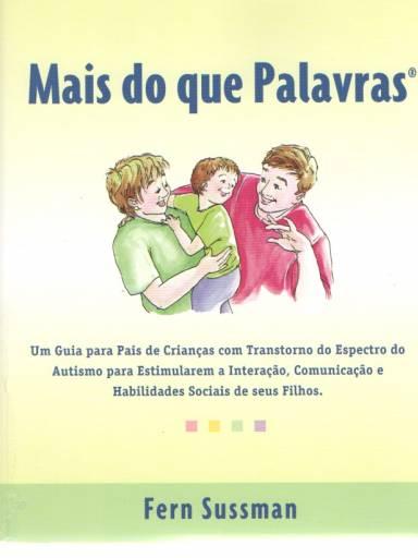 Mais do que Palavras: um guia para pais de crianças com transtorno do espectro do autismo