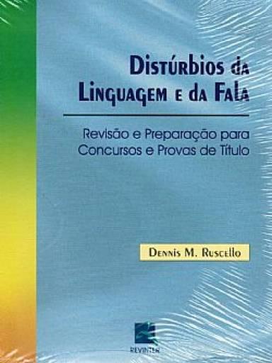Distúrbios da Linguagem e da Fala
