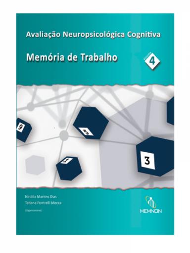 Avaliação Neuropsicológica Cognitiva: Memória de trabalho