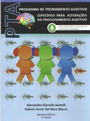 Programa de Treinamento Auditivo Específico para Alterações do Processamento Auditivo