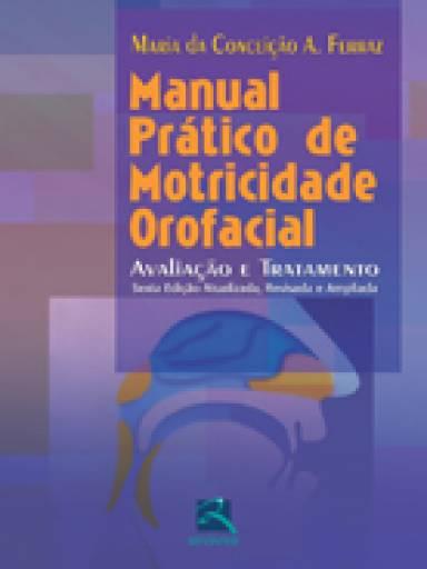 Manual Prático de Motricidade Orofacial