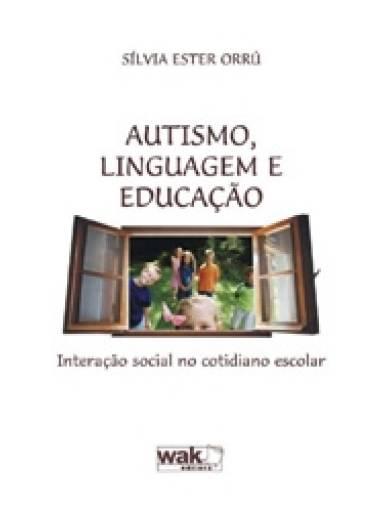 Autismo, Linguagem e Educação