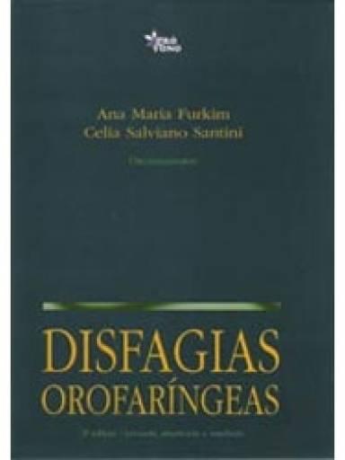 Disfagias Orofaríngeas Vol.1