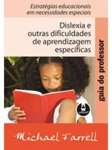 Dislexia e Outras Dificuldades de Aprendizagem Específicas