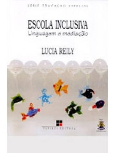 Escola Inclusiva: Linguagem e Mediação