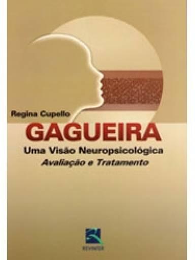 Gagueira Uma Visão Neuropsicológica Avaliação e Tratamento