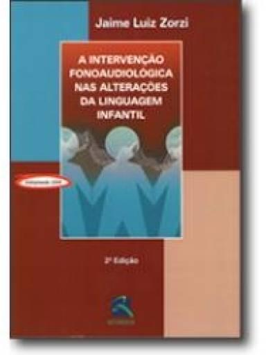 A Intervenção Fonoaudiológica nas Alterações da Linguagem Infantil