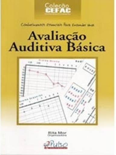 Coleção Cefac - Avaliação Auditiva Básica
