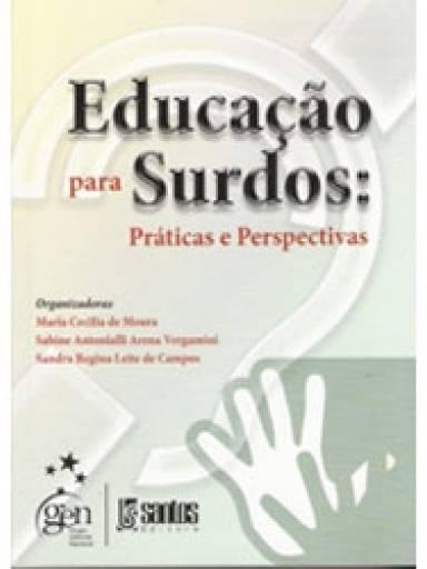 Educação para Surdos Práticas e Perspectivas