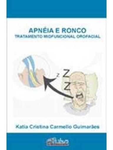 Apnéia e Ronco: tratamento miofuncional orofacial