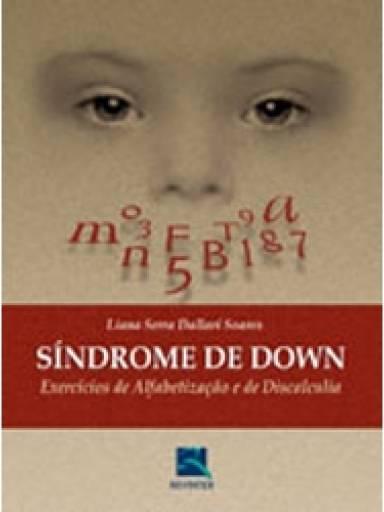 Síndrome de Down - exercícios de alfabetização e de discalculia