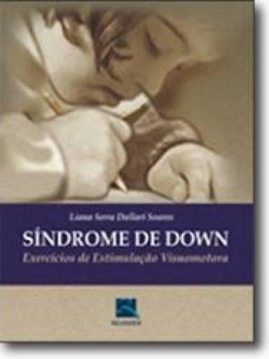 Síndrome de Down: Exercícios Estimulação Visuomotora