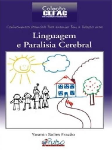 Coleção Cefac - linguagem e paralisia cerebral