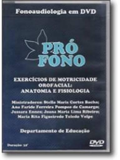 (DVD) - Exercícios de Motricidade Orofacial: Anatomia e Fisiologia (32´)