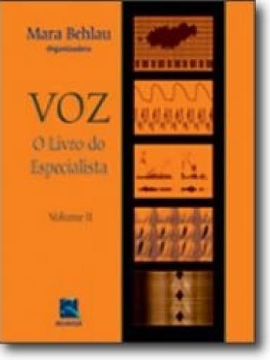 VOZ o Livro do Especialista - Vol. II