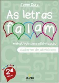 As letras falam - Metodologia para alfabetização