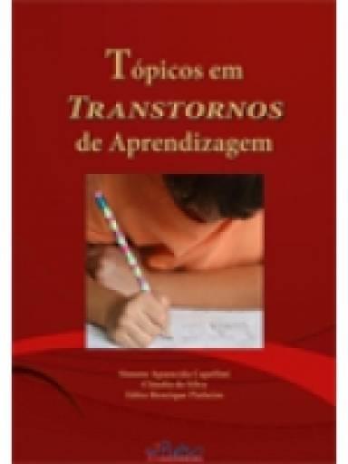 Tópicos em Transtornos de Aprendizagem - parte I