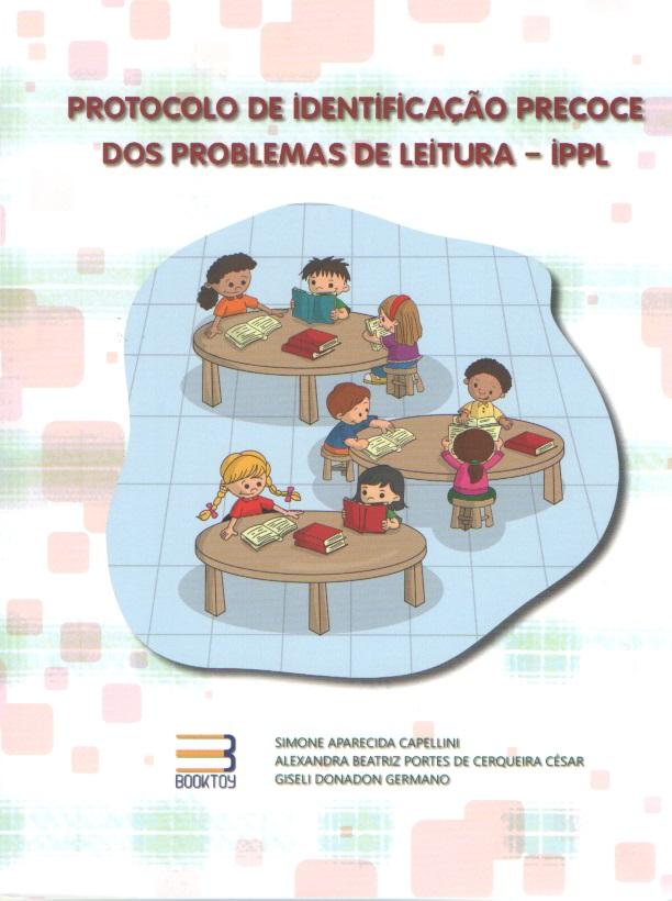 IPPL - Protocolo de Identificação Precoce e dos Problemas de Leitura